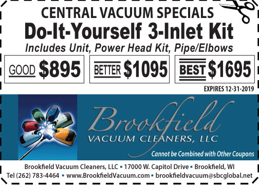 Central Vacuum installation coupon offer promotion by Brookfield Vacuum Cleaners LLC Milwaukee WI area
